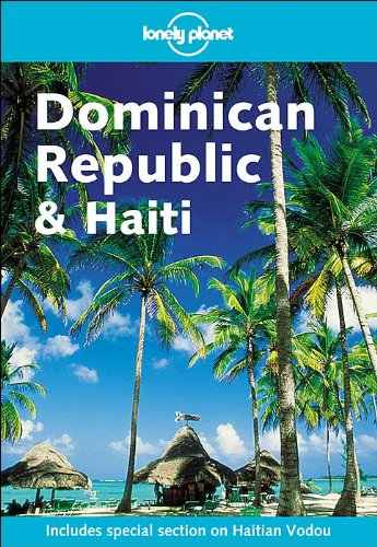 9781740590266: Lonely Planet Dominican Republic and Haiti (LONELY PLANET DOMINICAN REPUBLIC & HAITI)