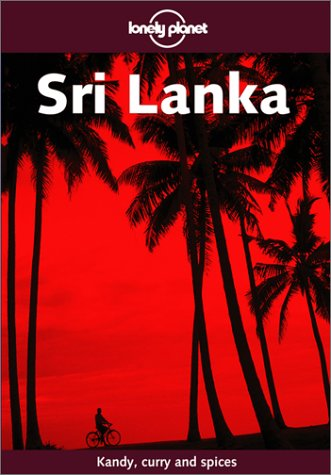 9781740590396: Sri Lanka (Lonely Planet Sri Lanka: Travel Survival Kit)