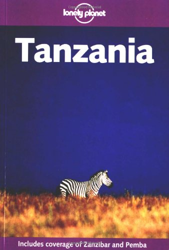 9781740590464: Tanzania (Lonely Planet Regional Guides)
