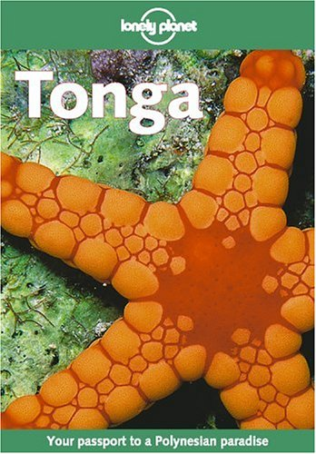 9781740590617: Tonga. 4th edition (Lonely Planet Regional Guides)
