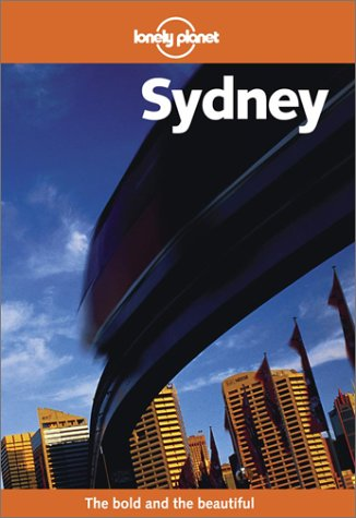 9781740590624: Sydney. 5th edition (Lonely Planet City Guides)