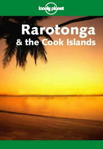 9781740590839: Lonely Planet Rarotonga & the Cook Islands