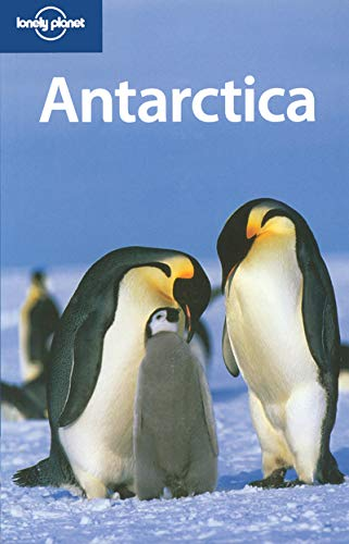 9781740590945: Lonely Planet Antarctica (Country Guide)