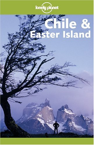 9781740591164: Lonely Planet Chile & Easter Island (Lonely Planet Travel Guides)