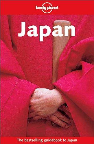 Lonely Planet Japan: Rowthorn, Chris; Bender, Andrew; Ashburne, John; Benson, Sara; Atkinson, David...