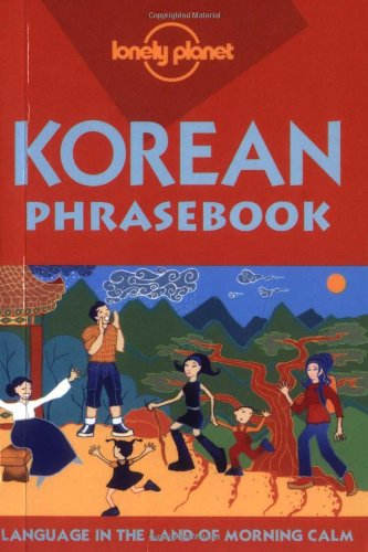 9781740591669: Korean (Lonely Planet Phrasebook)