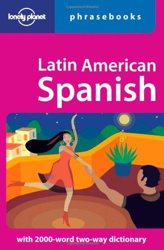 9781740591706: Latin American Spanish: Lonely Planet Phrasebook