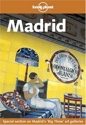 9781740591744: Lonely Planet Madrid
