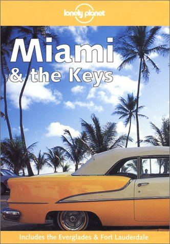 Lonely Planet Miami & the Keys (1740591836) by Grant, Kim