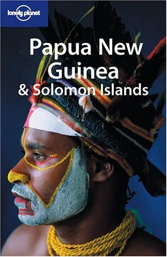 9781740592079: Papua New Guinea & Solomon Islands (Lonely Planet)