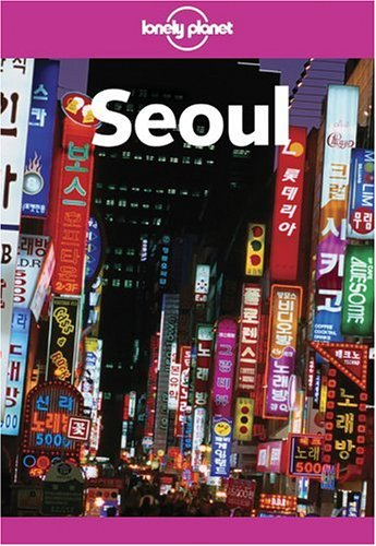 9781740592185: Lonely Planet Seoul