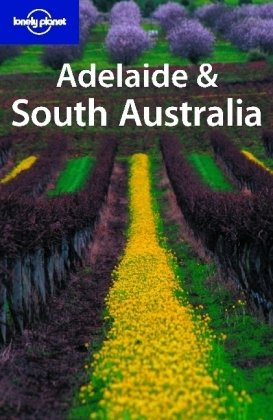 9781740592208: Lonely Planet Adelaide & South Australia (Regional Guide)