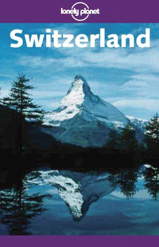 9781740592284: Lonely Planet Switzerland