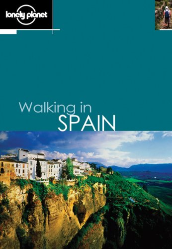 Lonely Planet Walking in Spain: Miles Roddis, Matthew Fletcher, Nancy Fr