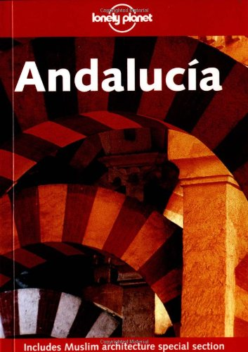 9781740592796: Lonely Planet Andalucia