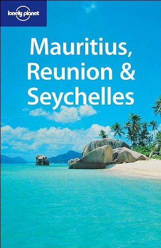 9781740593014: Mauritius, Reunion and the Seychelles (Lonely Planet Regional Guides)
