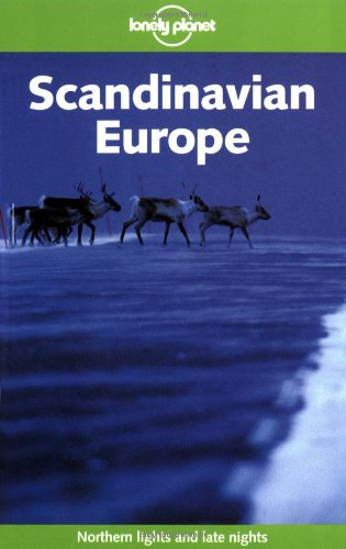 9781740593182: Lonely Planet Scandinavian Europe (Lonely Planet)