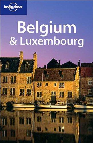 Lonely Planet Belgium & Luxembourg: Cole, Geert, Logan,