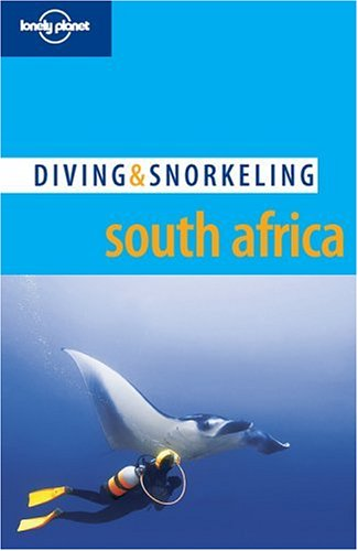 9781740593441: Lonely Planet Diving & Snorkeling South Africa