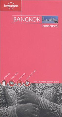 9781740593519: Lonely Planet Bangkok: Condensed
