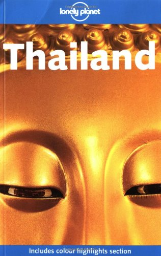 9781740593564: Lonely Planet Thailand