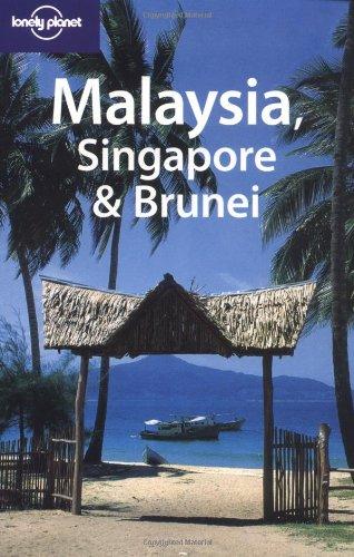 Lonely Planet Malaysia, Singapore & Brunei (Lonely: Simon Richmond, Marie