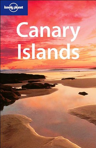 Canary Islands (Lonely Planet Regional Guides): Andrews, Sarah and