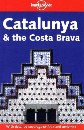 9781740593816: Lonely Planet Catalunya & Costa Brava