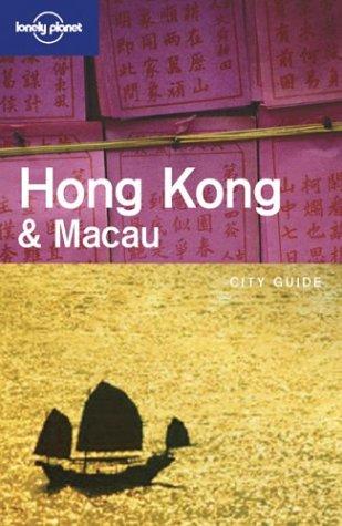 9781740594486: Lonely Planet Hong Kong & Macau