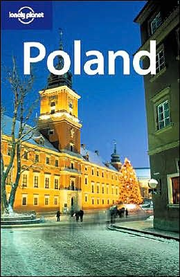 Lonely Planet Poland (Country Guide) (174059522X) by Neil Wilson; Tom Parkinson; Richard Watkins