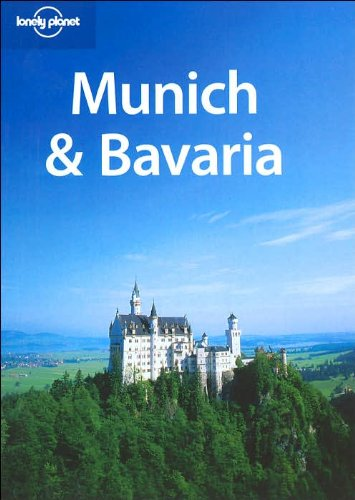 9781740595285: Lonely Planet Munich & Bavaria (Regional Guide)