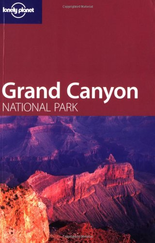 9781740595612: Lonely Planet Grand Canyon National Park
