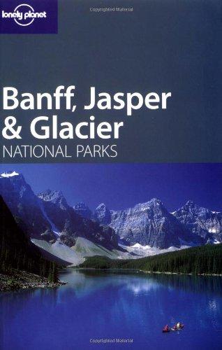 Banff, Jasper and Glacier National Parks