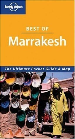 Marrakesh (Lonely Planet Best of .): Bing, Alison