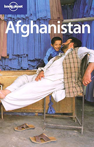 9781740596428: Lonely Planet Afghanistan (Lonely Planet Travel Guides) (Country Travel Guide)