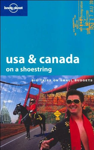 9781740596527: Lonely Planet USA & Canada On A Shoestring (LONELY PLANET SHOESTRING GUIDES)
