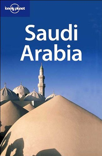 Lonely Planet Saudi Arabia (Travel Guides): Anthony Ham, Brekhus