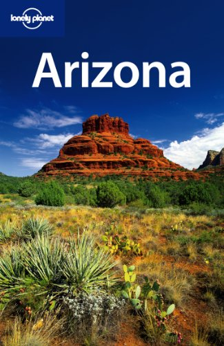 9781740596756: Lonely Planet Arizona (Travel Guide)