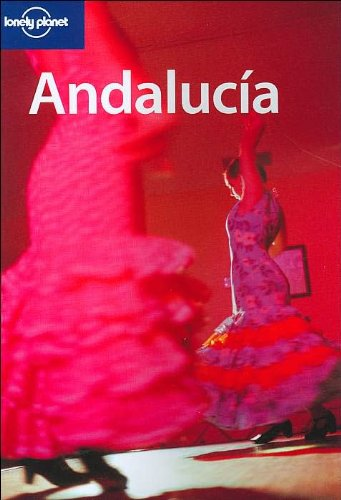 9781740596763: Andalucia (Lonely Planet Regional Guides)