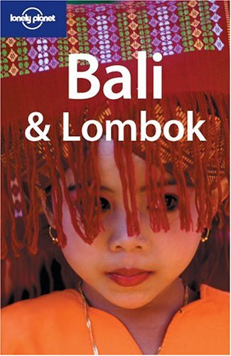 9781740596817: Lonely Planet Bali & Lombok (Lonely Planet Bali and Lombok)