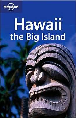 9781740596916: Lonely Planet Hawaii: The Big Island (Regional Guide)
