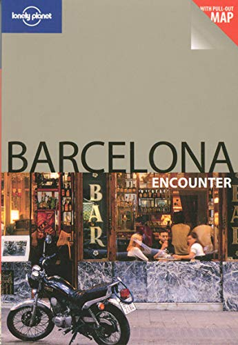 9781740597012: Lonely Planet Barcelona Encounter (Lonely Planet Encounter Barcelona) (Best Of)