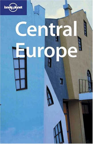 Lonely Planet Central Europe: Kokker, Steve, Blond,