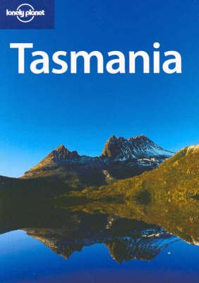 9781740597746: Lonely Planet Tasmania (Regional Guide)