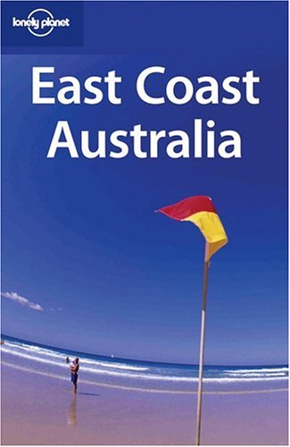 9781740597838: Lonely Planet East Coast Australia (Regional Guide)