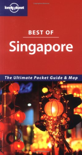 9781740597869: Lonely Planet Best Of Singapore (Lonely Planet Pocket Guide Singapore)