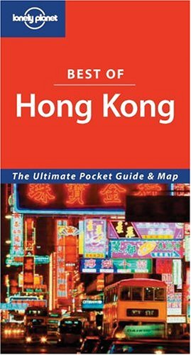 9781740598446: Hong Kong (Lonely Planet Best of ...)