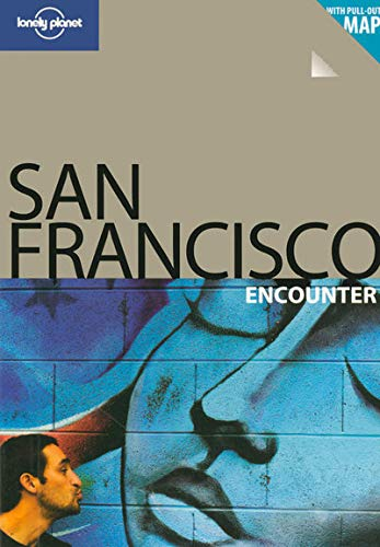 9781740598552: Lonely Planet San Francisco Encounter (Lonely Planet Encounter San Francisco) (Best Of)