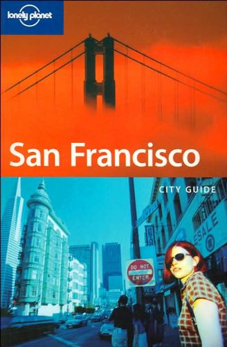 9781740598569: Lonely Planet San Francisco (Lonely Planet Travel Guides)