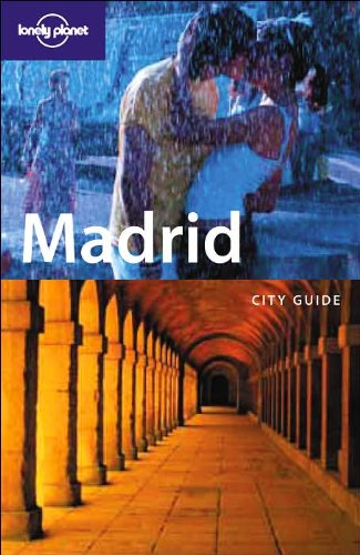 9781740598590: Lonely Planet Madrid (City Guide)